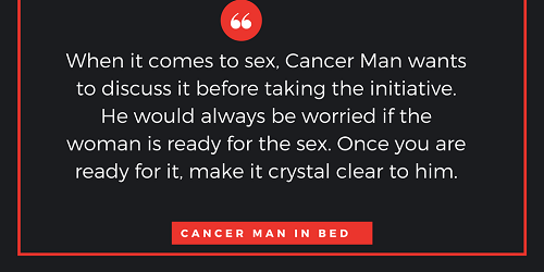 What does a cancer man like in bed